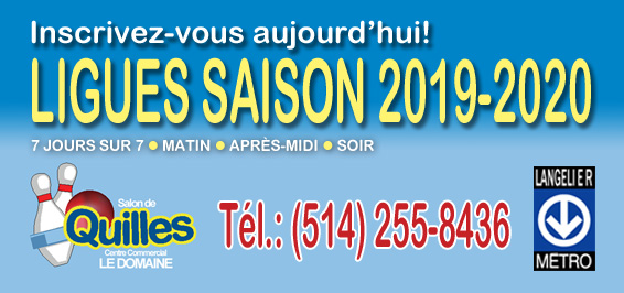 Salon de quiles Centre commercial Domaine inscriptions ligues